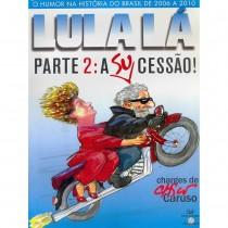 Lula Lá  A Sucessão - HQ Charge - Devir