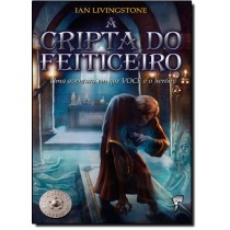 A Cripta do Feiticeiro - Fighting Fantasy