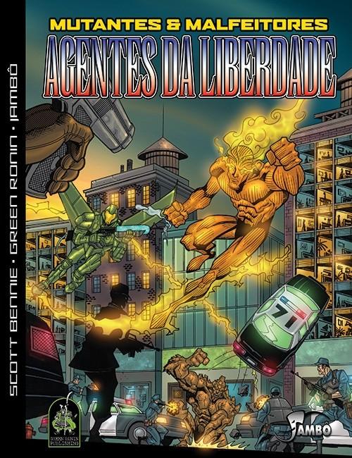 Agentes da Liberdade - RPG Mutantes & Malfeitores - Jambô