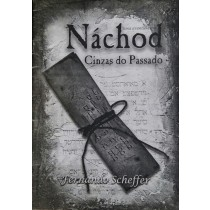 Náchod: Cinzas do Passado