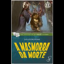 A Masmorra da Morte - Livro-Jogo Fighting Fantasy - Jambô
