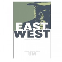 East Of West Vol.1: A Batalha do Apocalipse - HQ - Devir